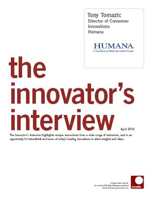futurethink Innovator Interview with Tony Tomazic from Humana